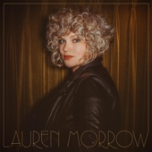 Lauren Morrow - I Don't Think About You at All