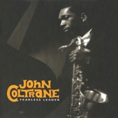 John Coltrane - Something I Dreamed Last Night