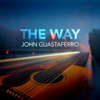 John Guastaferro - The Way  artwork