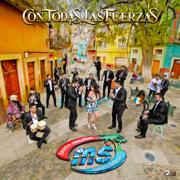 Por Siempre Mi Amor - Banda Sinaloense MS de Sergio Lizarraga - Banda Sinaloense MS de Sergio Lizarraga
