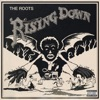 The Roots - Rising Down feat Mos Def  Styles P Song Lyrics