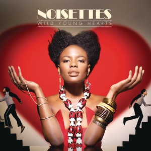 Noisettes - Never Forget You - Line Dance Music