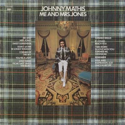 Me and Mrs. Jones - Johnny Mathis