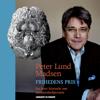 Frihedens pris: En kort historie om menneskehjernen - Peter Lund Madsen