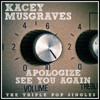 Apologize / See You Again (Acoustic) - Single, Kacey Musgraves