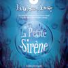 D'aprГЁs Hans Christian Andersen - La Petite SirГЁne: L'OdyssГ©e Sonore artwork