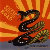 Reckless Kelly - Seven Nights In Eire
