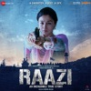 Raazi (Original Motion Picture Soundtrack) - EP