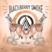 Blackberry Smoke - Medicate My Mind