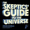 Steven Novella - The Skeptics' Guide to the Universe: How to Know What's Really Real in a World Increasingly Full of Fake (Unabridged) portada