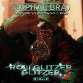 Roli Glitzer Glitzer (feat. Luciano & Eno) - Capital Bra