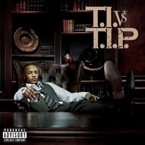 T.I. VS T.I.P. (Deluxe Version) Mp3 Download