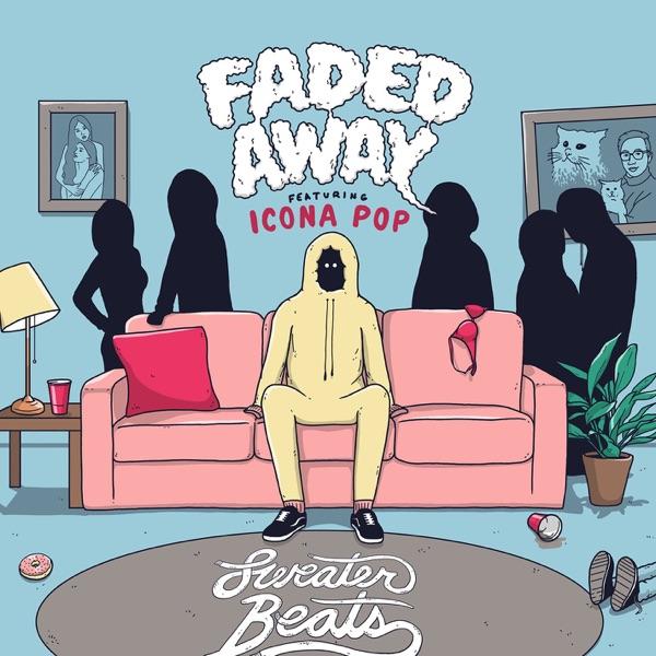 Faded Away (feat. Icona Pop) - Single