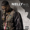 M.O. (Deluxe Edition), Nelly