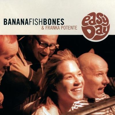 Easy Day - EP - Bananafishbones