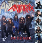 Anthrax - I'm the Man (Def Uncensored Version)