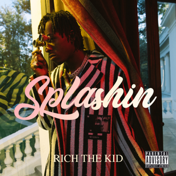 Rich The Kid Splashin music review