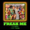 Freak Me feat Tekno - Ciara mp3