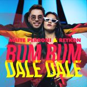 Bum Bum Dale Dale - Maite Perroni & Reykon