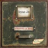Orphan Jon and the Abandoned - Dance for Me Girl