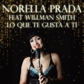 Lo Que Te Gusta a Ti (feat. Willman Smith)