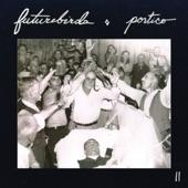 Futurebirds - Olive Garden Daydream #47