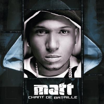 Chant de bataille - Matt