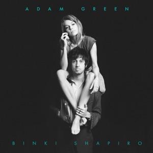 Adam Green & Binki Shapiro - Casanova
