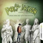 Percy Jackson erzählt: Griechische Göttersagen (Gekürzt)