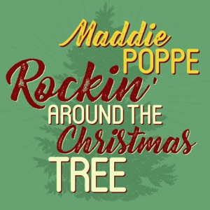 Maddie Poppe - Rockin' Around the Christmas Tree