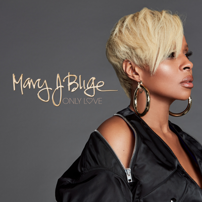 Only Love - Mary J. Blige song