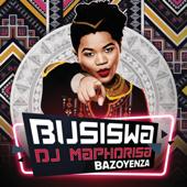 Bazoyenza (feat. DJ Maphorisa)