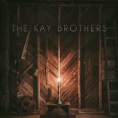 The Kay Brothers - Mountain Song