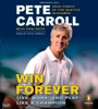 Pete Carroll, Yogi Roth & Kristoffer A. Garin - Win Forever: Live, Work, and Play Like a Champion (Abridged) portada