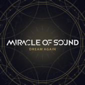 Dream Again - Miracle of Sound