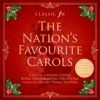The Nation's Favourite Carols, City of London Choir, Royal Philharmonic Orchestra & Hilary Davan Wetton
