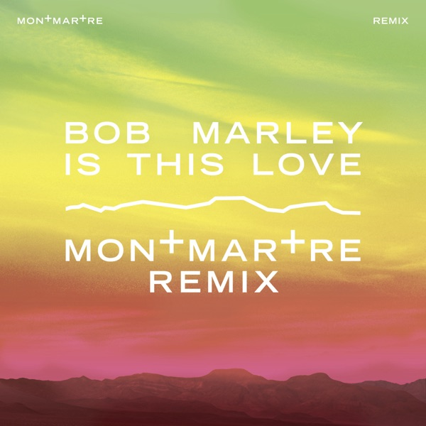 Is This Love (Montmartre Remix) - Single