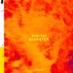 LeMay - Digital Disaster