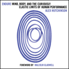 Alex Hutchinson - Endure: Mind, Body and the Curiously Elastic Limits of Human Performance (Unabridged) Grafik