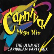 Carnival Mega Mix - the Ultimate Caribbean Party Mix - Various Artists - Various Artists