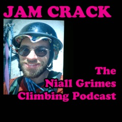 Jam Crack - The Niall Grimes Climbing Podcast