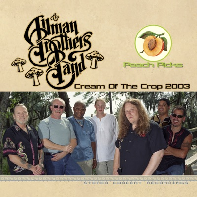 Cream of the Crop 2003 - The Allman Brothers Band