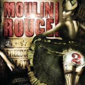 Moulin Rouge, Vol. 2 (Soundtrack from the Motion Picture)