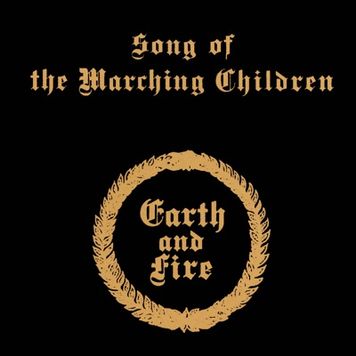 Song of the Marching Children - Earth and Fire