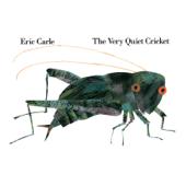 The Very Quiet Cricket (Unabridged)