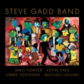 Steve Gadd Band - I Know, But Tell Me Again