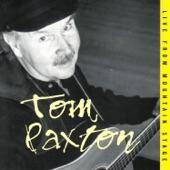 Tom Paxton - Where I'm Bound