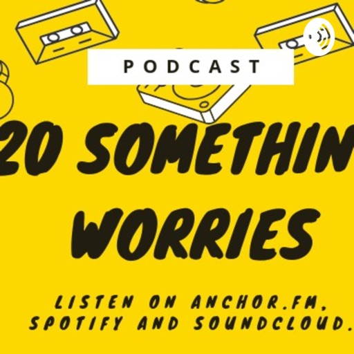 Cover image of 20 Something Worries