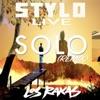 Solo (Remix) - Single, Stylo Live & Los Rakas