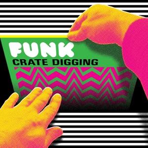 Funk Crate Digging